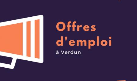 13 décembre: Offres d'emploi à Verdun et +