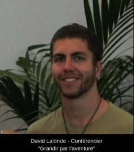 David_Lalonde - Conférence Grandir par l'aventure