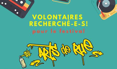 Arts de rue 2019: Volontaires recherché-e-s!