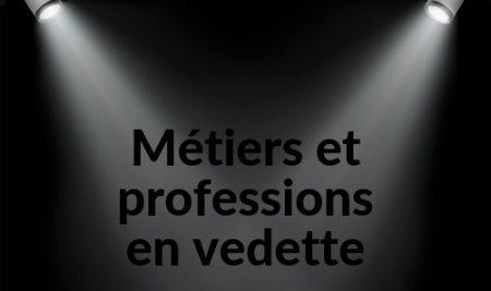 Juillet: métiers et professions à découvrir