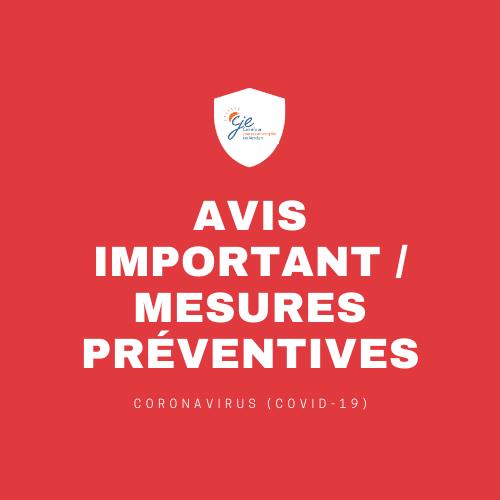 Avis important / mesures préventives / coronavirus
