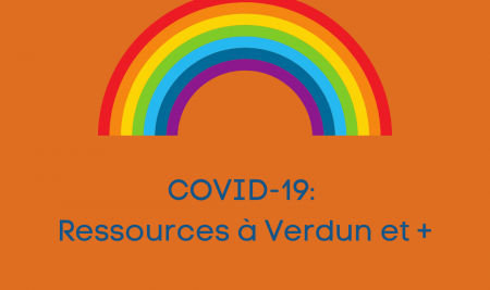 COVID-19: Ressources & références à Verdun et +